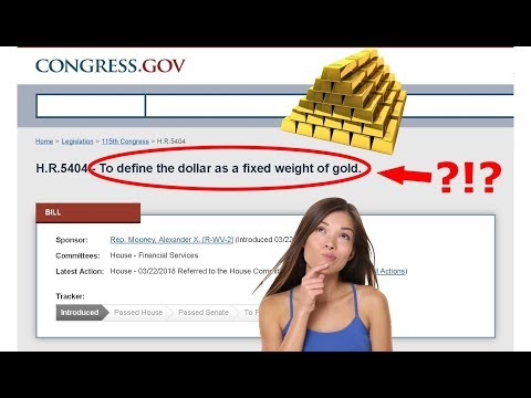 Is Congress Putting the Dollar Back on the Gold Standard? // 2018 bill act explained government