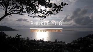 PHUKET (Improved Version) - Travel Couple Janvier 2018