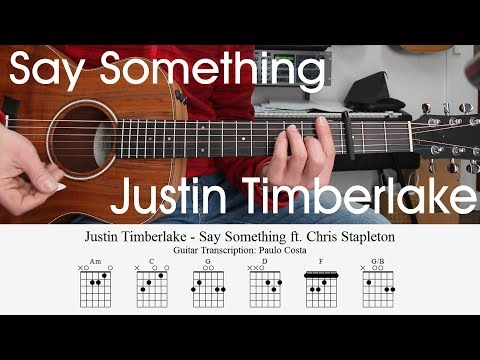 Justin Timberlake - Say Something - Guitar Lesson, Chords, How to play, Tutorial