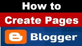 How to create pages and menu in blogger or blogspot