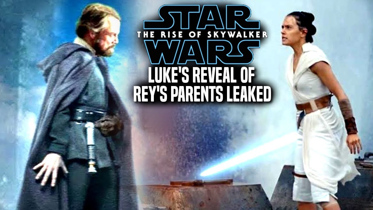 Luke S Reveal Of Rey S Parents Leaked The Rise Of Skywalker Star Wars Episode 9 Youtube