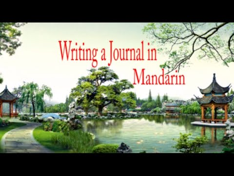 Writing a Journal in Mandarin