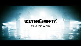 ROTTENGRAFFTY - PLAYBACK