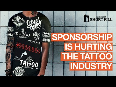 Sponsorship is hurting the Tattoo Industry | That Tattoo Show Shortfill