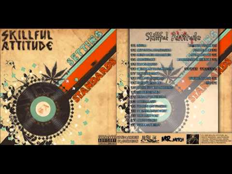 Skillful Attitude - Setting Standards (2009 Full Mixtape)