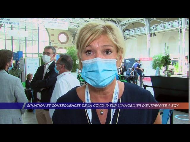 Yvelines | Situation et conséquences de la Covid-19 sur l'immobilier d'entreprise à SQY