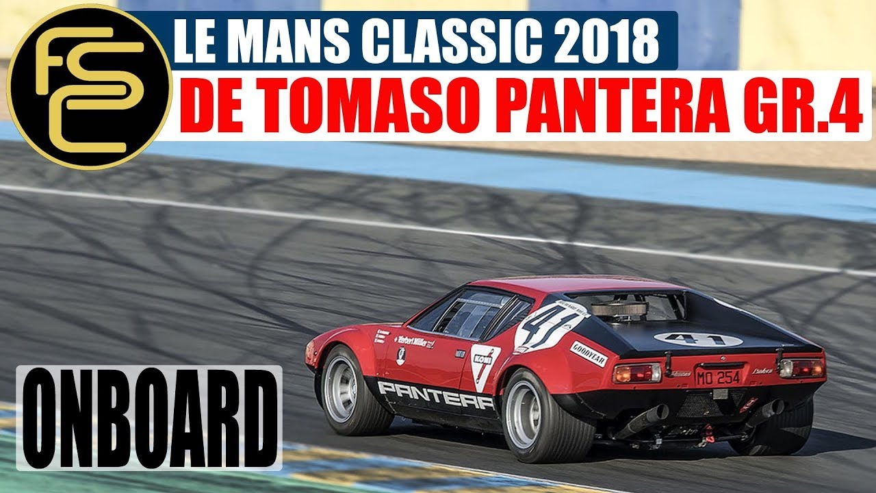 DE TOMASO PANTERA GROUP 4 | Le Mans Classic  *ONBOARD*