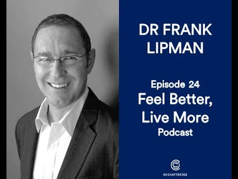 #24 How To Be Well With Dr Frank Lipman