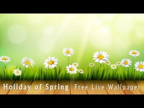 Holiday of Spring Free Live Wallpaper 1