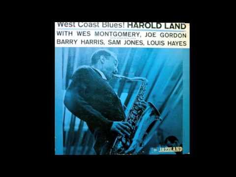 Harold Land. West Coast Blues.