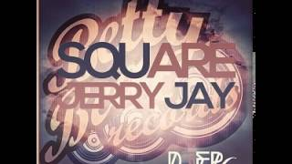 Jerry Jay - Square TEASER out exklusive on beatport