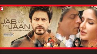 Repeat youtube video Jab Tak Hai Jaan | Full Songs | Juke Box | Starring Shahrukh Khan