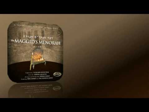 Shalsheles & Yedidim Productions: The Maggid's Menorah - שלשלת וידידים הפקות: דער מגיד'ס מנורה