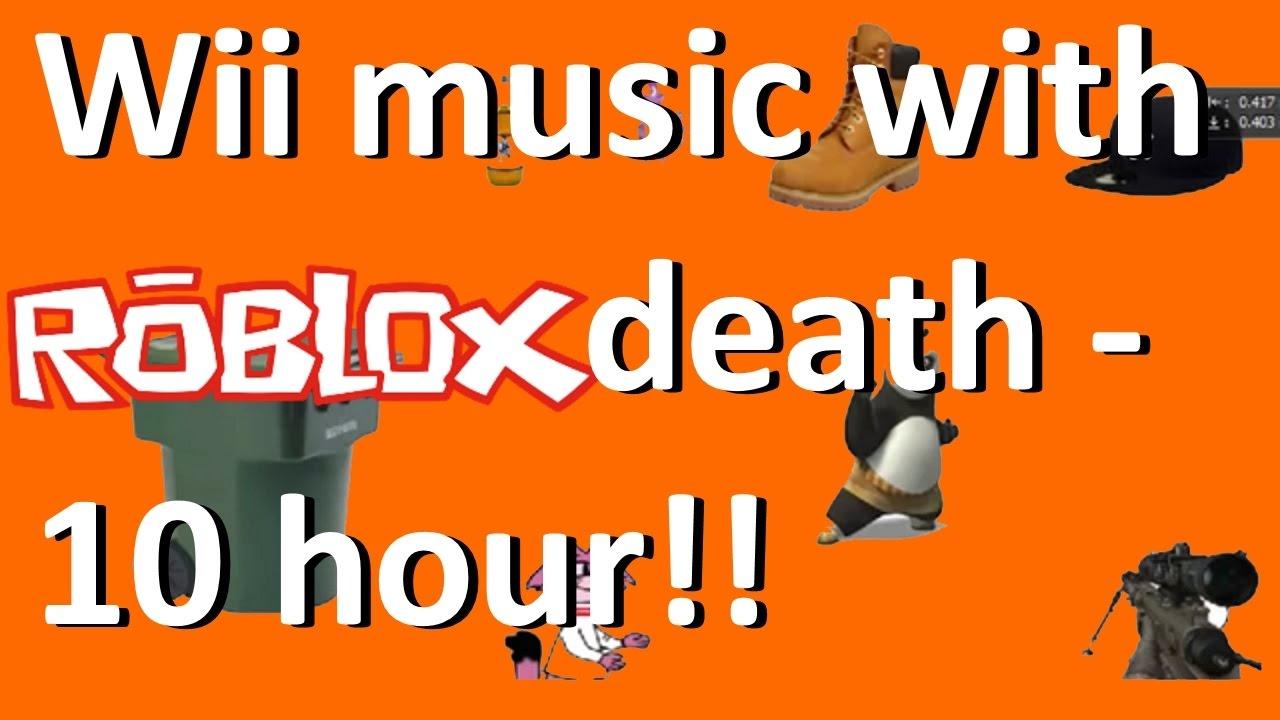 Wii Music - Roblox Death Sound - 10 HOUR!!