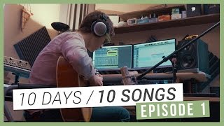 Repeat youtube video [10 DAYS / 10 SONGS] Episode 01 - Enregistrement