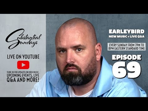 Earleybird on Substantial Sundays