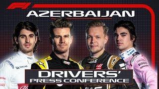 2019 Azerbaijan Grand Prix: Pre-Race Press Conference