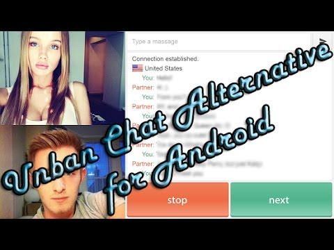 How to unban chat alternative /chatroulette/camsurf/chatruletka/OmeTV  etc  (android) 101% works 2017