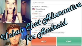 How to unban chat alternative /chatroulette/camsurf/chatruletka/OmeTV .etc (android) 101% works 2017