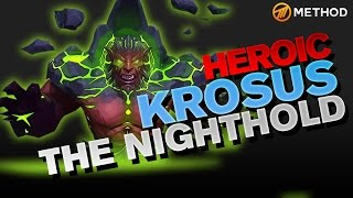 Method vs Krosus - Nighthold Heroic