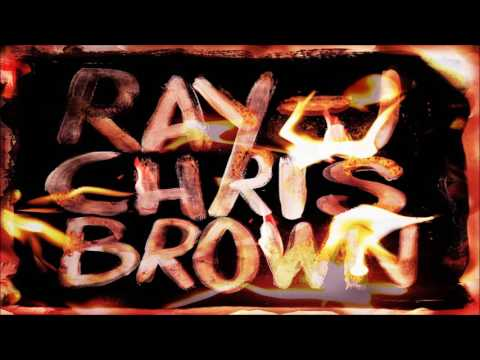Ray J & Chris Brown - Famous (Burn My Name)
