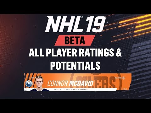 NHL 19 Beta - ALL PLAYER RATINGS AND POTENTIALS