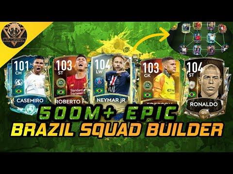 500M+ EPIC FULL BRAZIL SQUAD BUILDER | FIFA Mobile 20