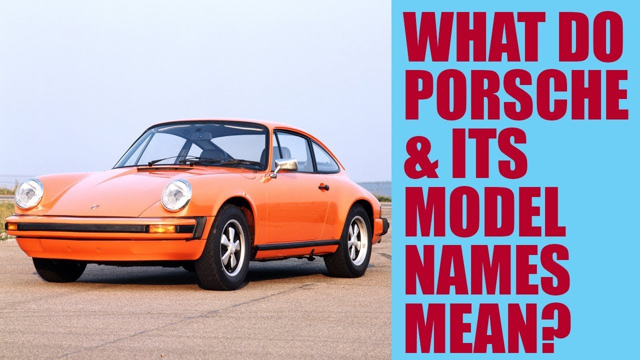 What Do The Porsche Brand Logo And Model Names Mean
