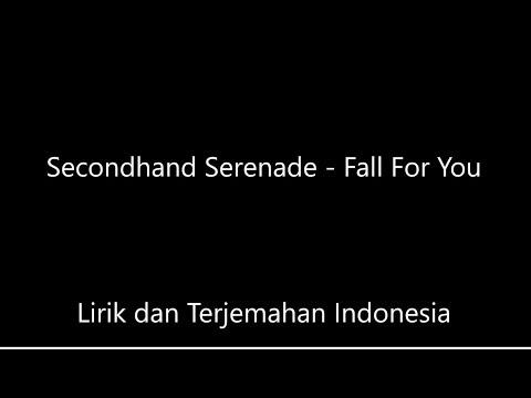 secondhand-serenade---fall-for-you-lirik-dan-terjemahan-indonesia
