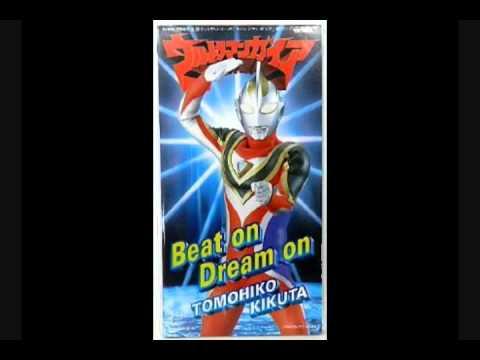 Ultraman Gaia ED2 Beat On Dream On 『菊田和彦』