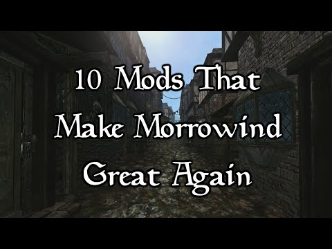 10+ Mods That Make Morrowind Great Again