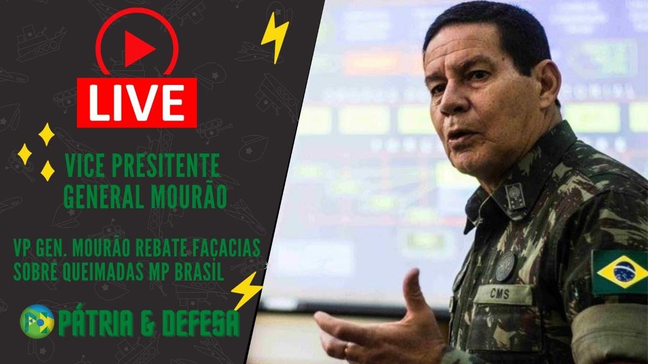 VP Gen. Mourão - Manda Recado Claro à Sociedade Brasileira e ao Mundo Sobre Amazônia.