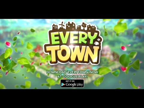 EVERYTOWN Global Official Video (Google Play, Short Version)