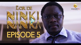 Série - L'or de Ninki Nanka - Episode 5