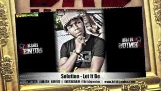 Solution - Let It Be [Bad Intro Reloaded Riddim] Jan 2013
