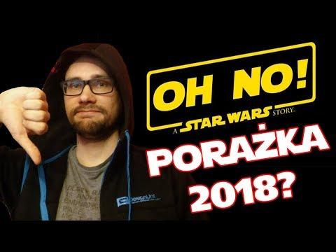Han Solo - zbliża się PORAŻKA 2018?