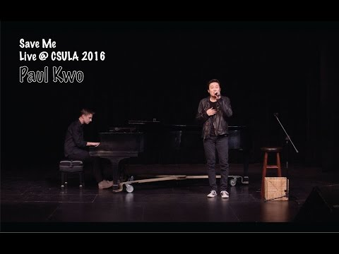 Paul Kwo sings Save MeAcoustic Live Version at CSULA 2016