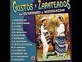 Gustos Y Zapateados De Guerrero Y Michoacán Vol. 1 (Album 2015)