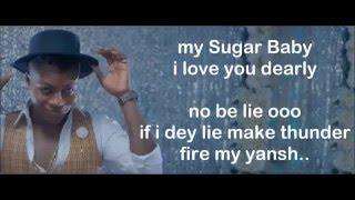 Reekado Banks - Sugar Baby Official Music Video (Lyrics)   VERIFIED