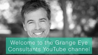 Welcome to the Grange Eye Consultants YouTube channel