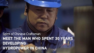Meet the man who spent 30 years developing hydropower in China