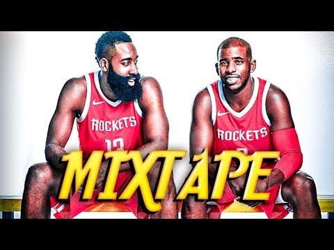 James Harden & Chris Paul - 2018 Mixtape