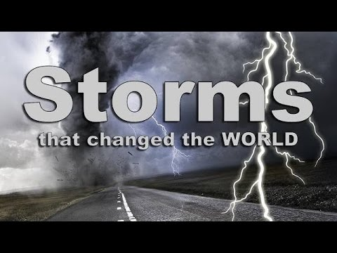 Speaker Insert: Storms that God sent that Changed the World