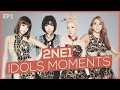 2NE1 (투애니원) - IDOL MOMENTS (EPISODE 1)