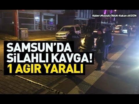 Samsun'da silahlı kavga! 1 ağır yaralı
