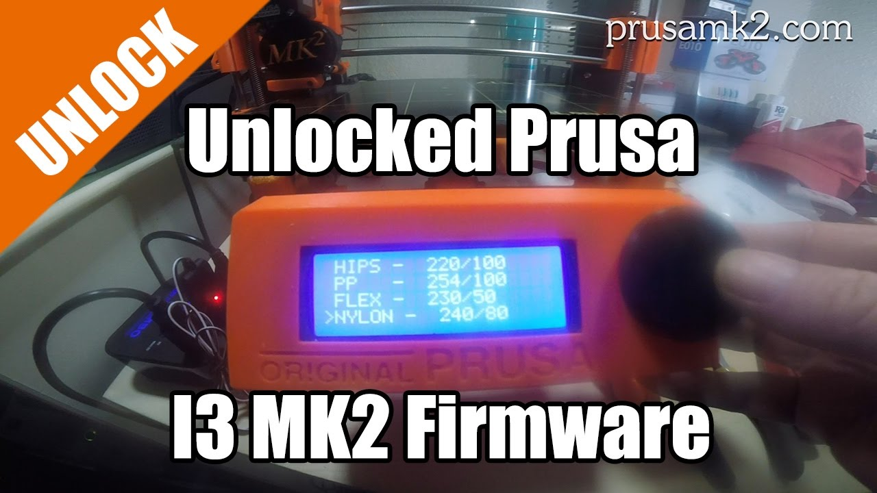 Unlock the Power Prusa i3 MK2 Firmware and Flash - Prusa i3