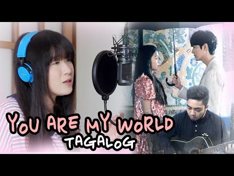 [TAGALOG] YOU ARE MY WORLD-Yoon Mirae (Legend of the Blue Sea OST) by Marianne Topacio