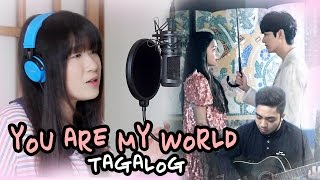 TAGALOG YOU ARE MY WORLD Yoon Mirae Legend of the Blue Sea OST by Marianne Topacio