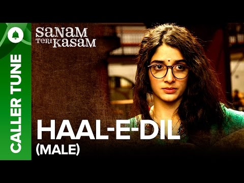 "Set ""Haal E Dil (Male Version) "" as Your Caller Tune 