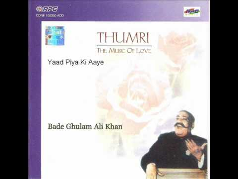 Yaad Piya Ki Aye by Bade Ghulam Ali Khan on Spotify